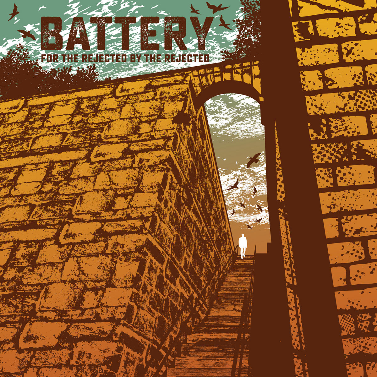 BATTERY – For The Rejected By The Rejected