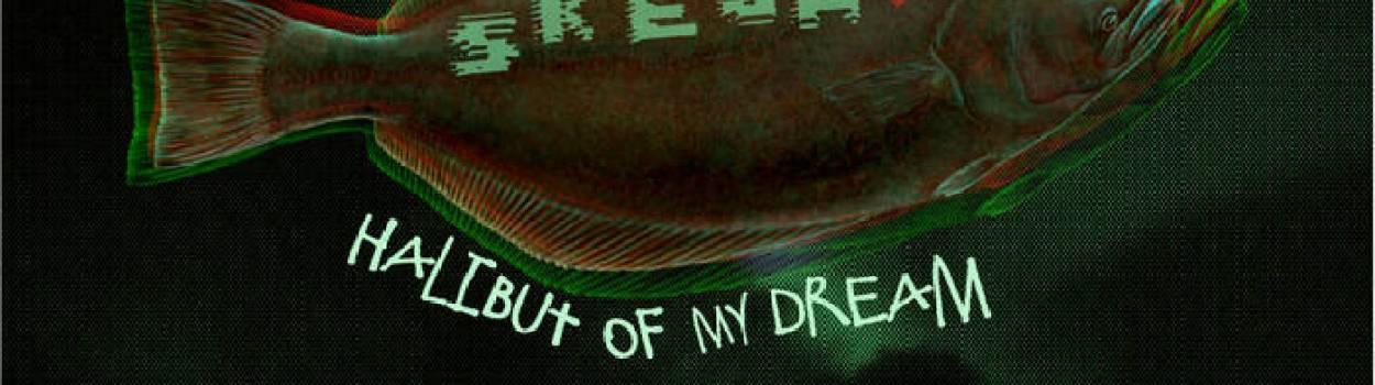 Skeja – Halibut Of My Dream EP