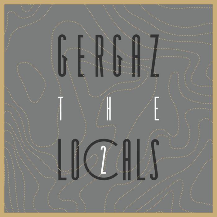 Various Artists – GERGAZ – The Locals 2