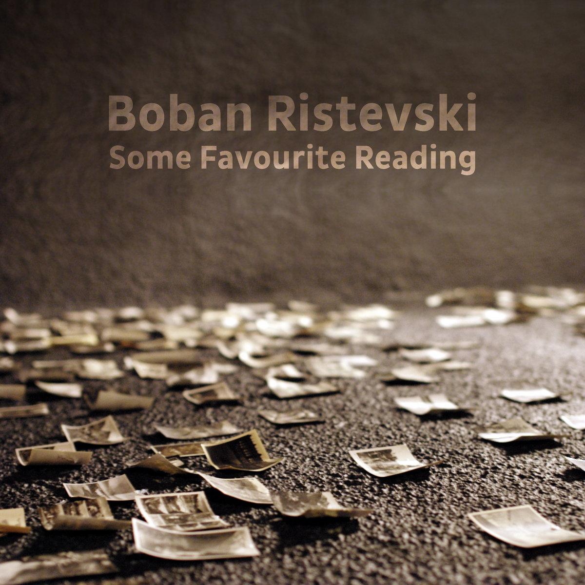 Boban Ristevski – Some Favourite Reading