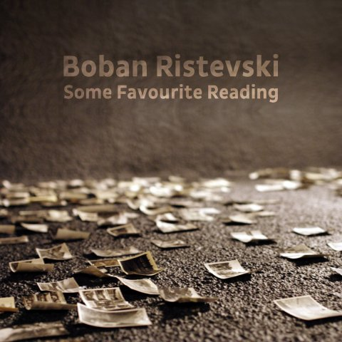 Boban Ristevski – Some Favourite Reading