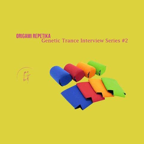 Origami Repetika  – Genetic Trance Interview Series #2