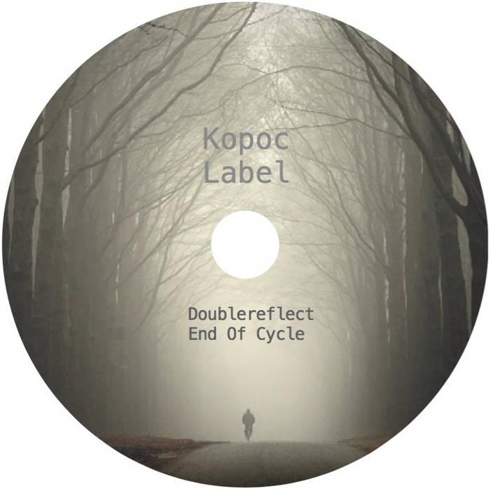 Doublereflect – End Of Cycle EP