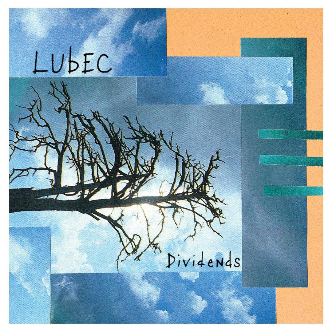Lubec - 'Dividends'