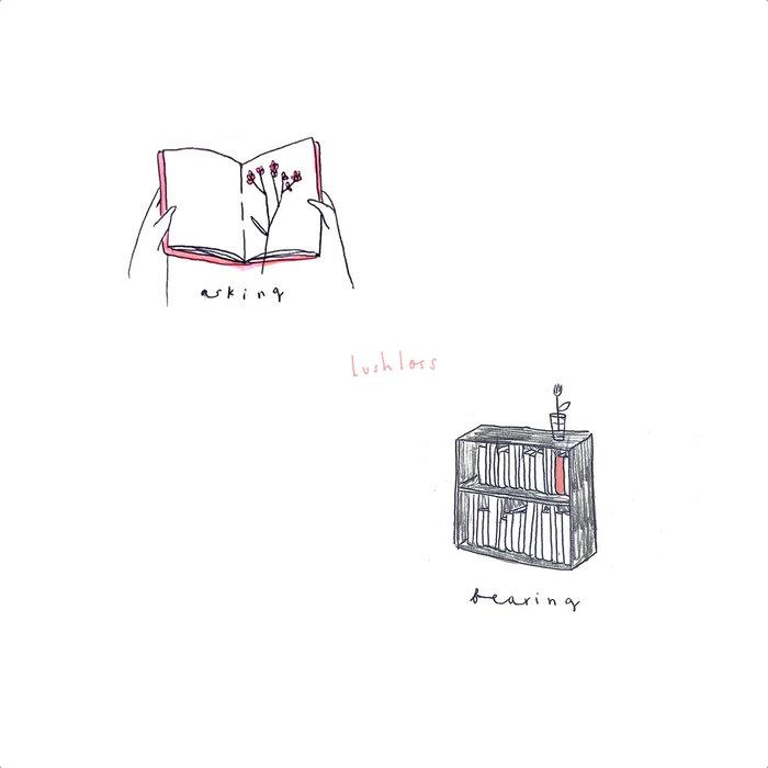 Lushloss - 'Bearing'