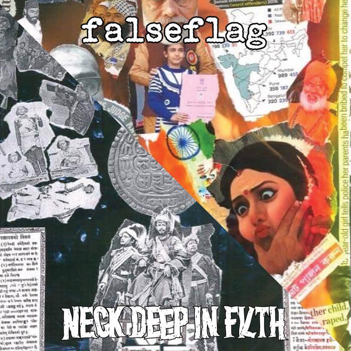 FALSEFLAG/NECK DEEP IN FILTH – split