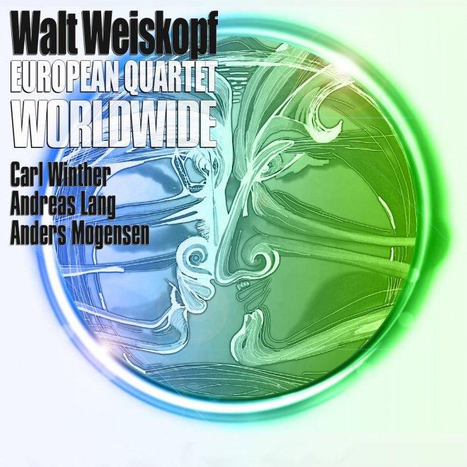 Image result for Walt Weiskopf European Quartet - Worldwide
