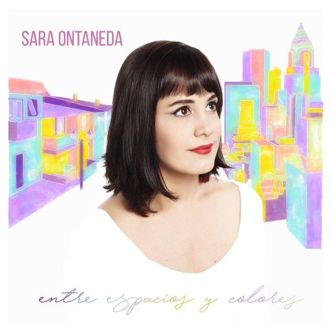 Sara Ontaneda-Entre Espacios y Colores