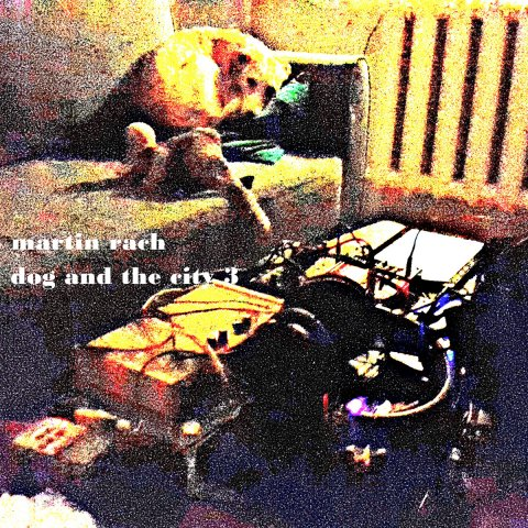 Martin Rach – Dog and the City 3