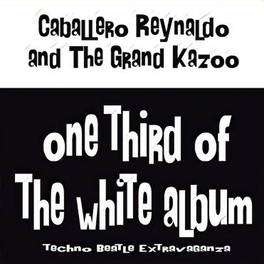 Resultado de imagen de Caballero Reynaldo - One Third of the White Album