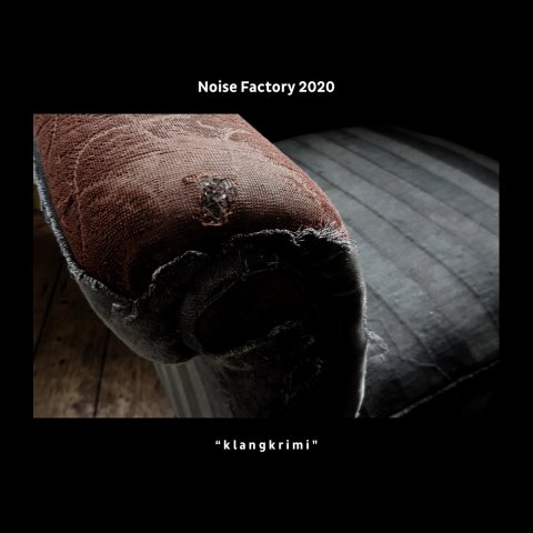 "Various – Noise Factory 2020 ""klangkrimi"""