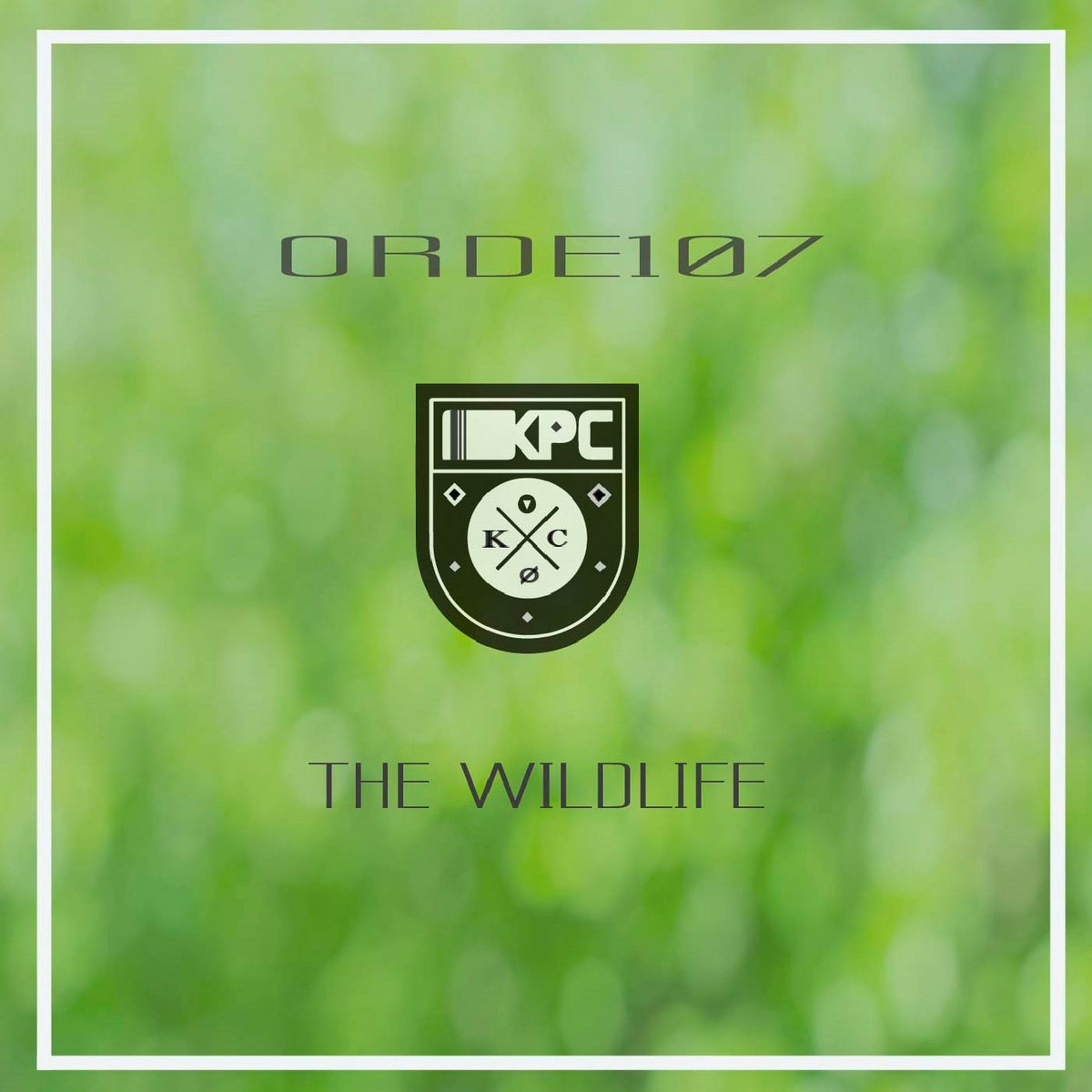 Orde107 – The Wildlife EP