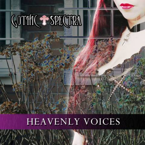 Various Artist – Gothic Spectra [Heavenly Voices]