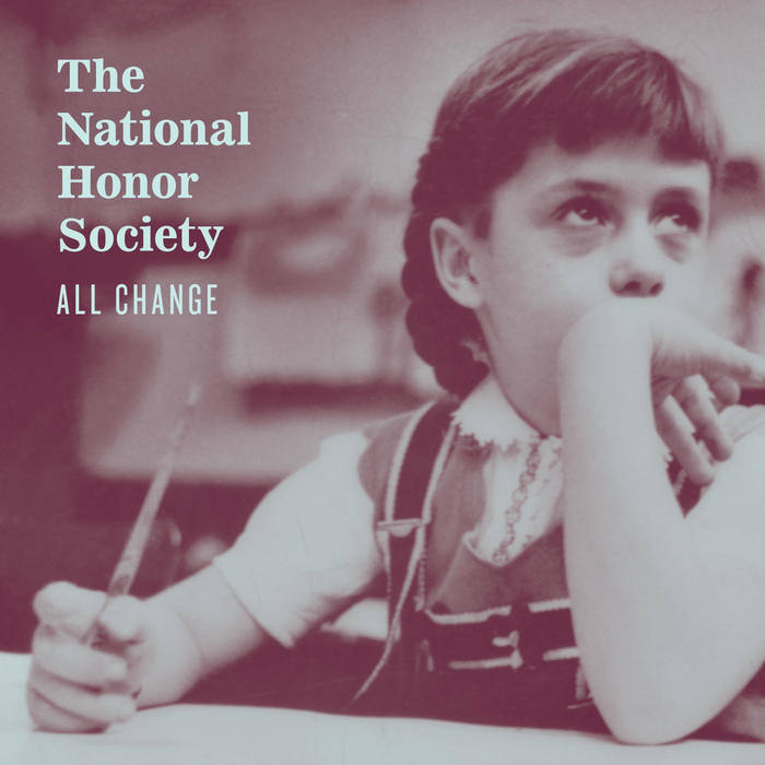The National Honor Society - 'All Change'