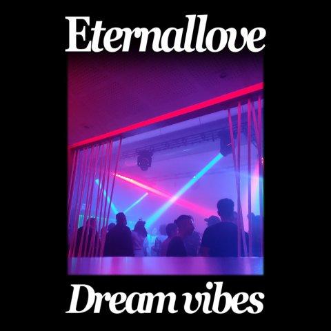 Eternallove – Dreamvibes EP