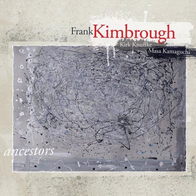 Ancestors | Frank Kimbrough
