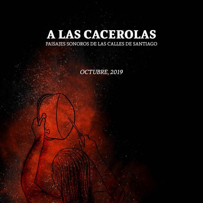 Calles de Santiago – A las cacerolas