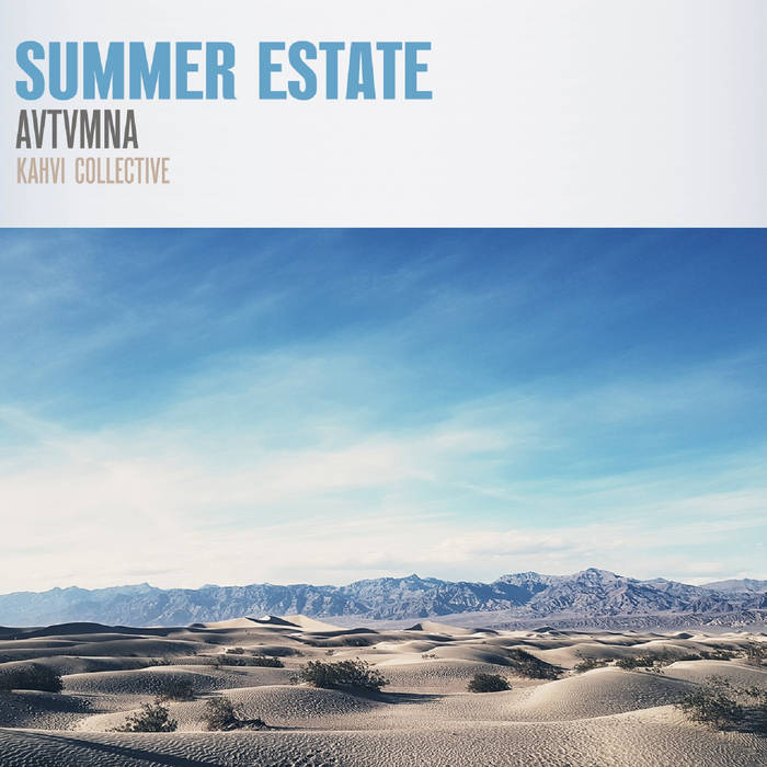 Avtvmna – Summer Estate