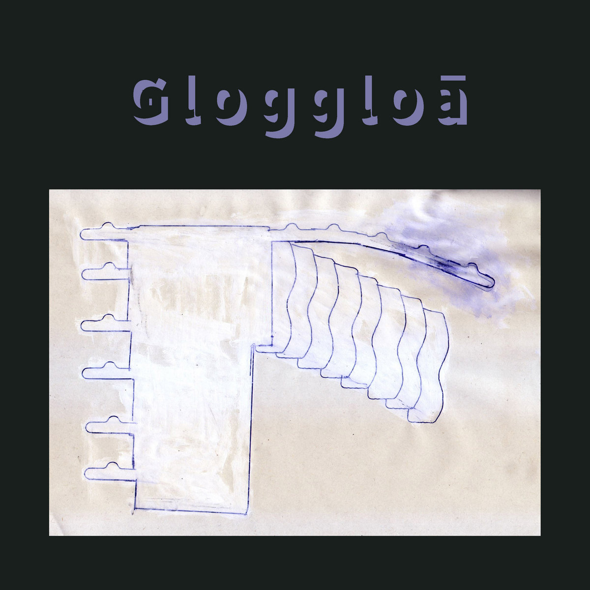 V.A. – Gloggloā