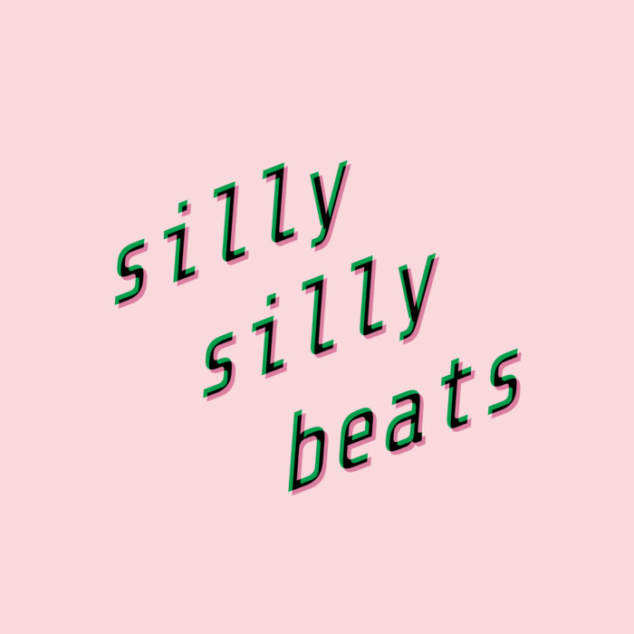 p1nkf1re – silly silly beats (​+​extra)