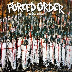 FORCED ORDER – One Last Prayer