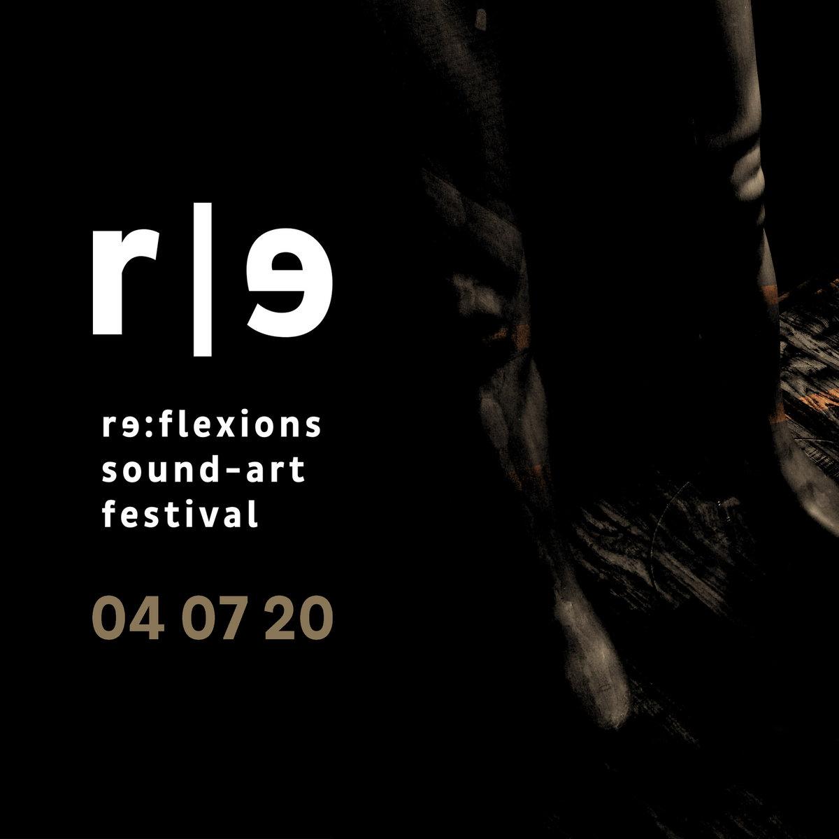 V.A. – re:flexions / sound-art festival 04 07 20