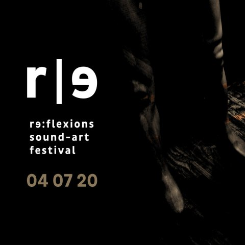 V.A. – re​​:​​flexions / sound​​-​​art festival 04 07 20