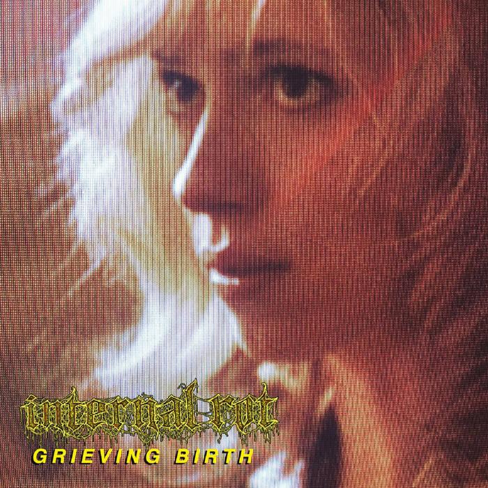 INTERNAL ROT – Grieving Birth