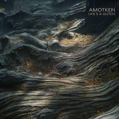 Amotken – Life's A Glitch
