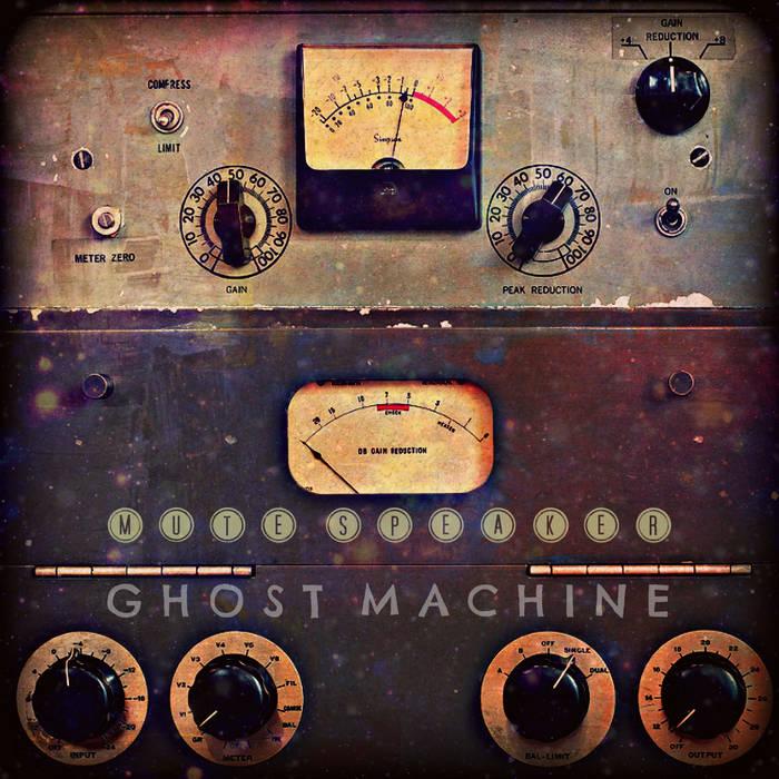 Mute Speaker – Ghost Machine