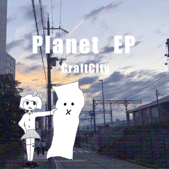 CraftCity – Planet EP