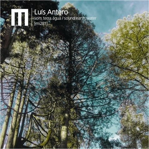 Luís Antero – Som.Terra.Água/Sound.Earth.Water