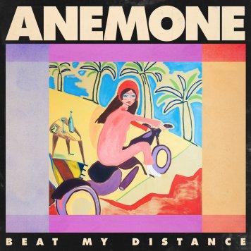Resultado de imagen de Anemone - Beat My Distance