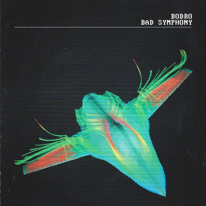 Bodro – Bad Symphony