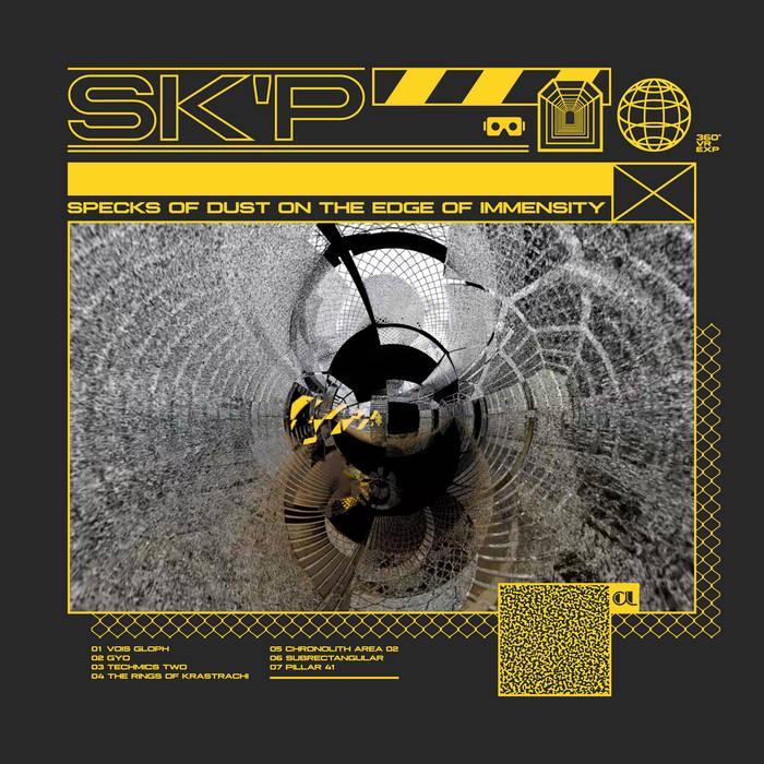 Sk'p – Specks Of Dust On The Edge Of Immensity