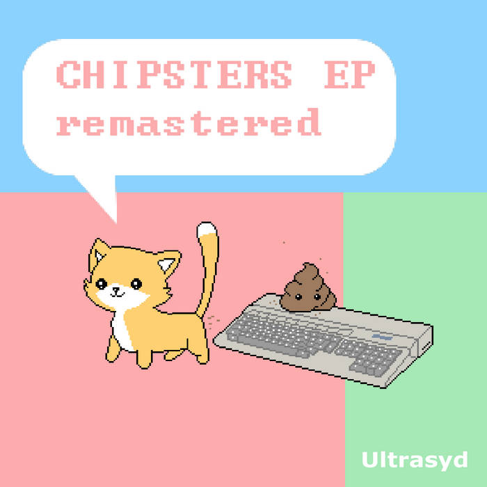Ultrasyd – Chipsters EP Remastered