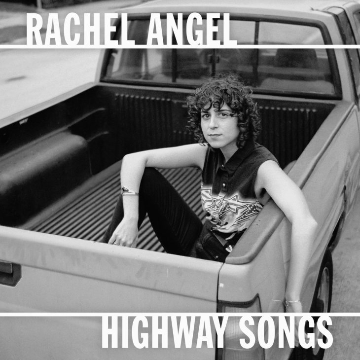 Highway Songs | Rachel Angel