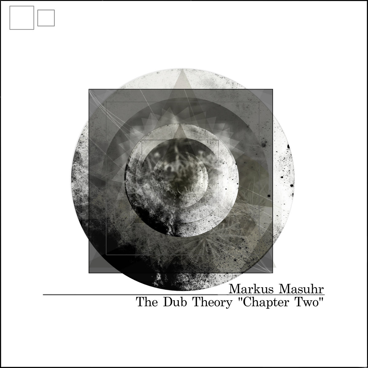 Markus Masuhr – The Dub Theory  – Chapter Two