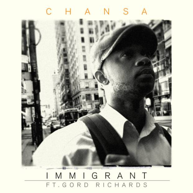Immigrant by Chansa Ft Gord Richards