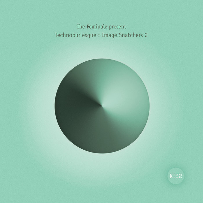 The Feminalz – Technoburlesque: Image Snatchers 2