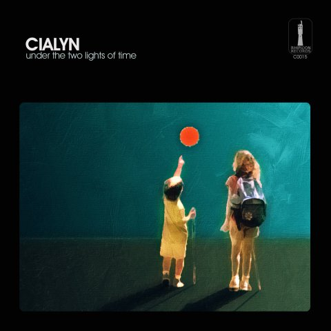 CIALYN – Under The Two Lights Of Time