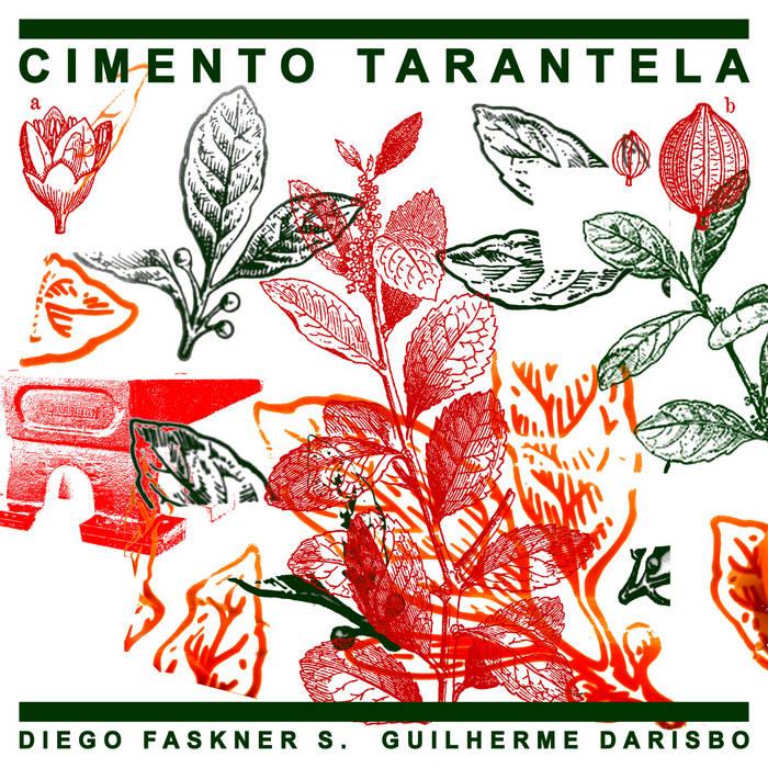 Diego Faskner S. + Guilherme Darisbo – Cimento Tarantela