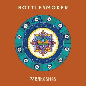 BOTTLESMOKER – Parakosmos