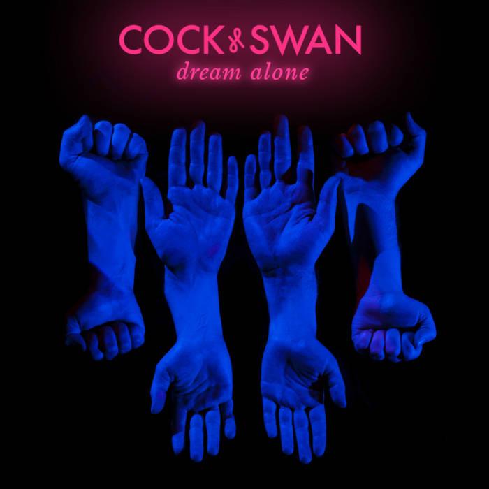 Cock & Swan - 'Dream Alone'