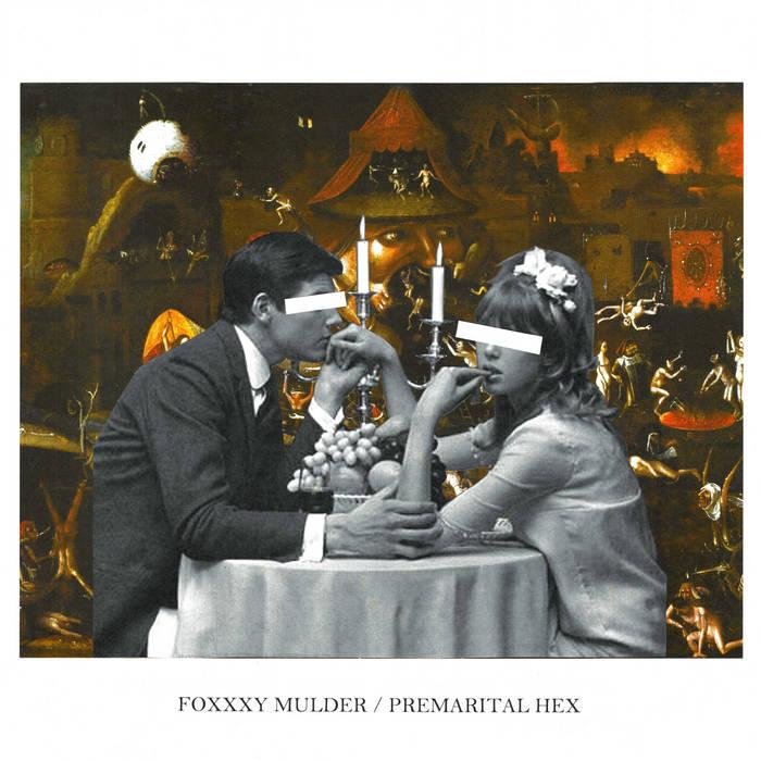Foxxxy Mulder - 'Premarital Hex'