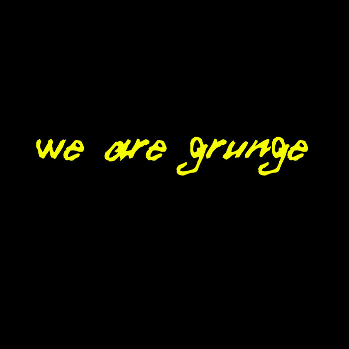 Various Artist – We Are Grunge