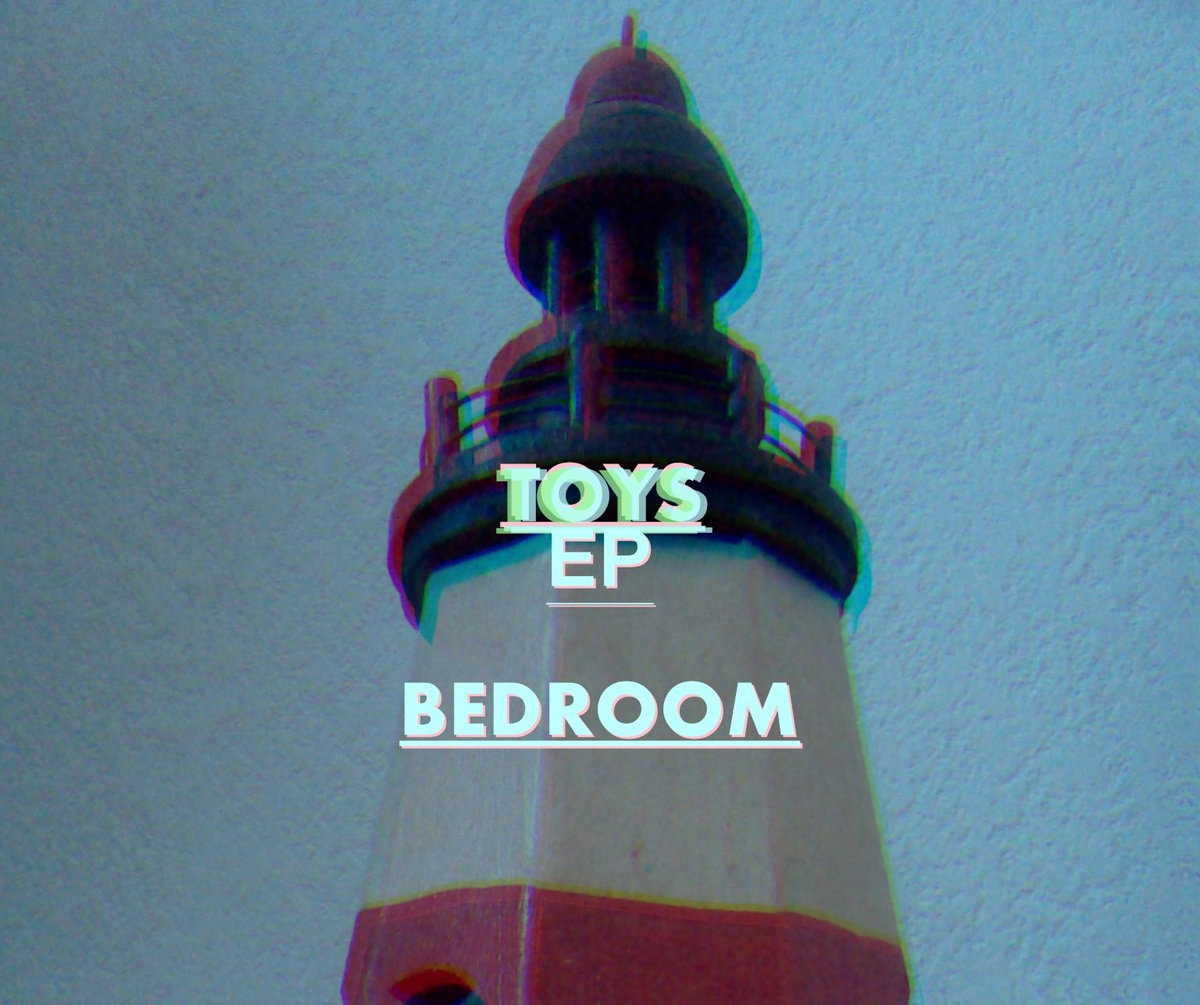 toys ep | bedroom