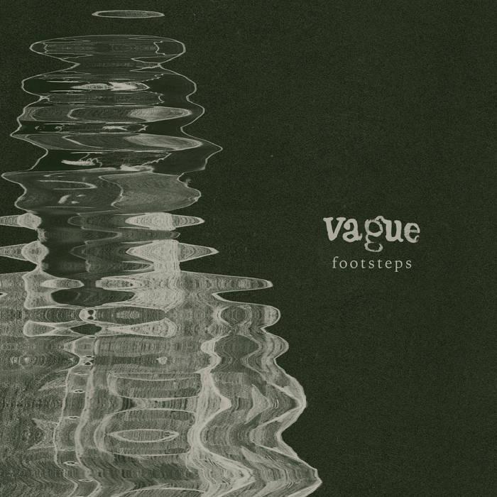 VAGUE – Footsteps