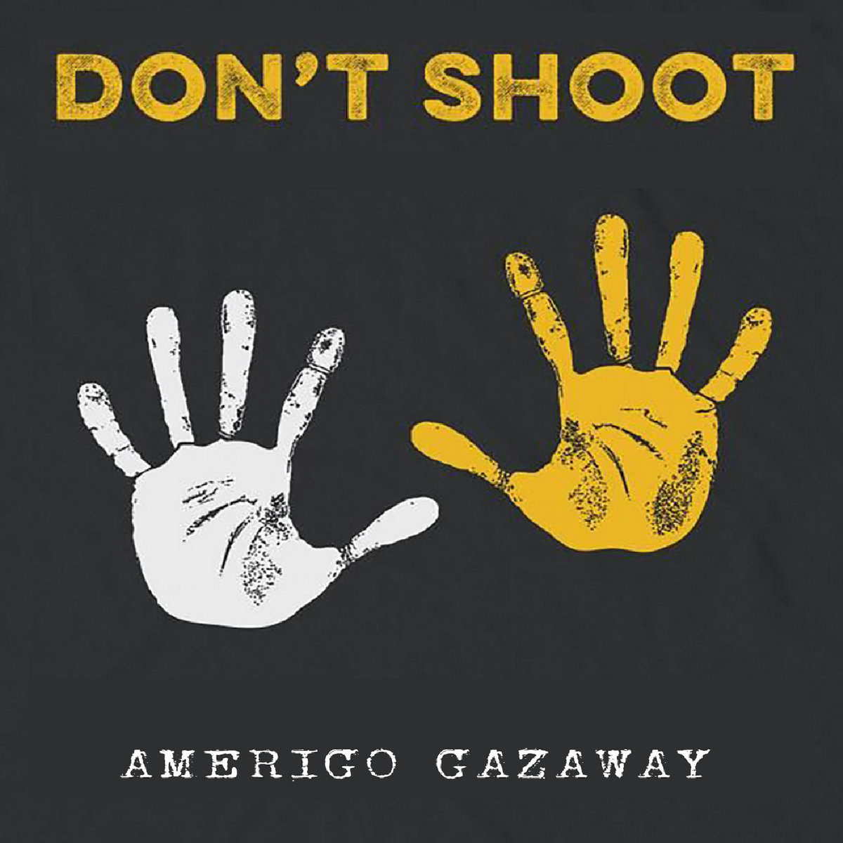 Amerigo Gazaway – Don't Shoot (Single)