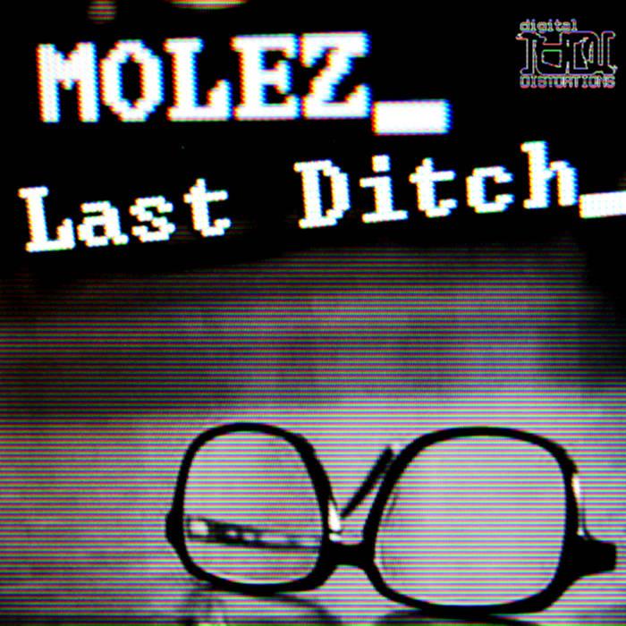 Molez – Last Ditch